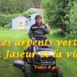 les arpents verts du Jaseur